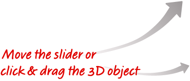 Move the slider or click and drag the 3D object