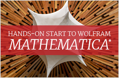 Hands-on Start to Wolfram Mathematica Training Tutorials